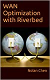 WAN Optimization with Riverbed (English Edition)