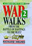 War Walks 2: From the Battle of Hasti...