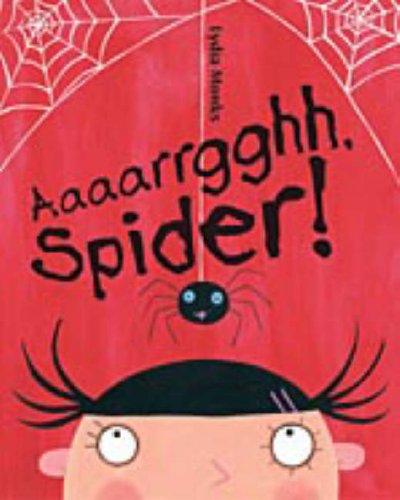 Aaaarrgghh! Spider! Lydia Monks
