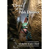 Caves of the Peak Districtby Iain Barker