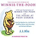 The Collected Stories of Winnie-the-Pooh (       UNABRIDGED) by A. A. Milne Narrated by Stephen Fry