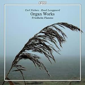 Langgaard: Organ Works