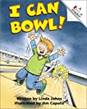 I Can Bowl! (Rookie Readers Level C) (0516274961) by Johns, Linda