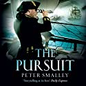 The Pursuit Audiobook by Peter Smalley Narrated by Michael Tudor Barnes