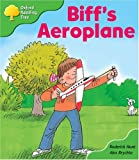Oxford Reading Tree: Stage 2: More Storybooks: Biff's Aeroplane: Pack B (Oxford Reading Tree)