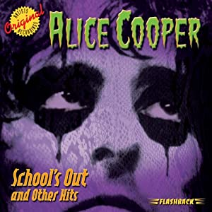 ALICE COOPER - School's Out & Other Hits - Amazon.com Music