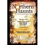 Northern Haunts ~ John Weagly