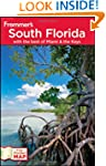 Frommer's South Florida: With the Bes...