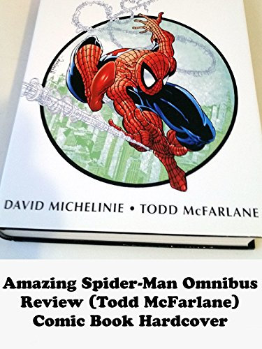 Amazing Spider-Man Omnibus review (Todd McFarlane) comic book hardcover