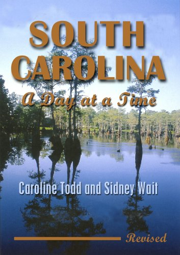 South Carolina, a Day at a Time