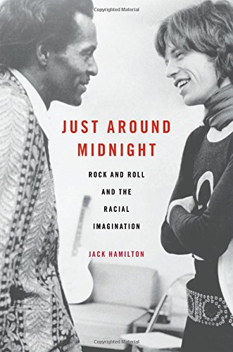 Just around Midnight: Rock and Roll and the Racial Imagination (Just Jack compare prices)
