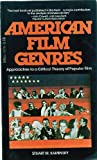 American film genres: Approaches to a critical theory of popular film (0440302986) by Stuart M Kaminsky