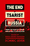 img - for The End of Tsarist Russia: The March to World War I and Revolution book / textbook / text book