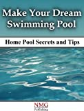 img - for Make Your Dream Swimming Pool book / textbook / text book