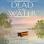 Dead in the Water | Annelise Ryan