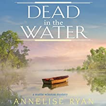 Dead in the Water Audiobook by Annelise Ryan Narrated by Jorjeana Marie