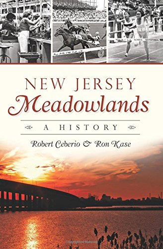 New Jersey Meadowlands: (Brief History)
