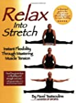 Relax into Stretch: Instant Flexibili...