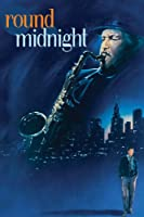Round Midnight (1986)
