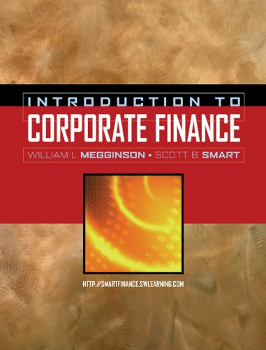 Introduction to Corporate Finance (with Thomson ONE - Business School Edition, Smart Finance Access Card, and Solutions