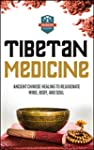 Tibetan Medicine: Ancient Chinese Hea...