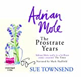Sue Townsend Adrian Mole: The Prostrate Years (Unabridged Audiobook)