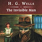 The Invisible Man   H.G. Wells