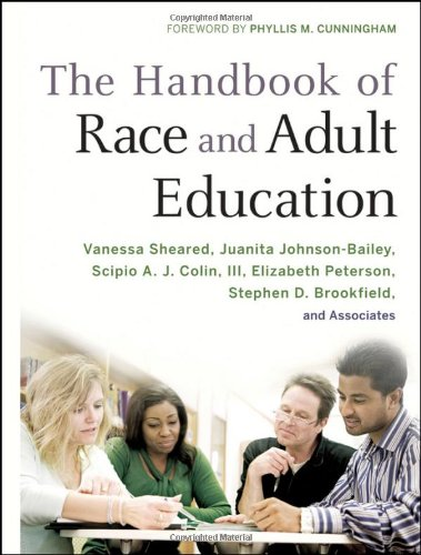 The Handbook of Race and Adult Education: A Resource for...