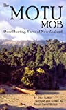 img - for The Motu Mob - Deer Hunting Yarns of New Zealand book / textbook / text book