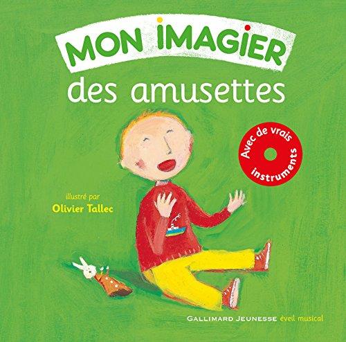 Mon imagier des amusettes (Tome 1)  [Collectif - Olivier Tallec] (Tapa Dura)