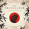 The Translator Audiobook by Nina Schuyler Narrated by Kirsten Potter