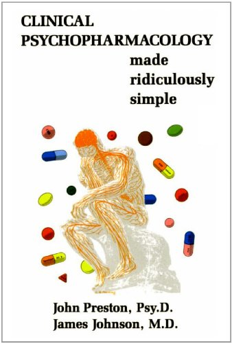 Clinical Psychopharmacology Made Ridiculously Simple (6th...