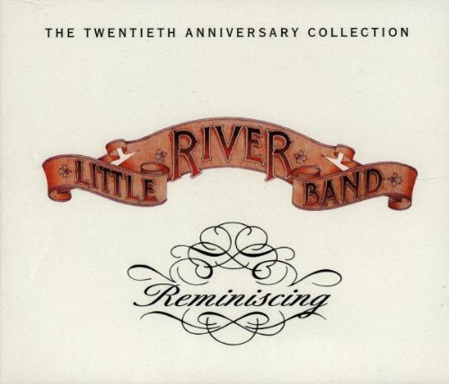 Little River Band - Reminiscing The 20th Anniversary Collection - Zortam Music