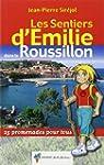 Les Sentiers d'Emilie dans le Roussil...