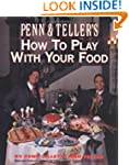 Penn & Teller's How to Play With Your...