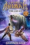 Spirit Animals Book 4: Fire and Ice (Spirit Animals series)