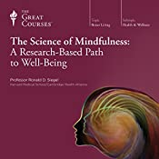 The Science of Mindfulness: A Research-Based Path to Well-Being | [The Great Courses]