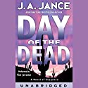 Day of the Dead Audiobook by J. A. Jance Narrated by Tim Jerome