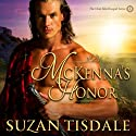 McKenna's Honor: The Clan MacDougall, Book 4 Audiobook by Suzan Tisdale Narrated by Brad Wills