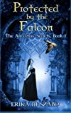 img - for Protected By The Falcon: The Ancestor's Secrets Book 1 (Volume 1) book / textbook / text book
