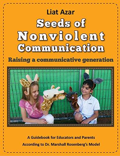 Seeds Of Nonviolent Communication - Raising A Communicative Generation by Liat Azar ebook deal