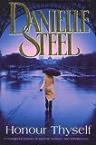 Honour Thyself (0593056744) by Danielle Steel