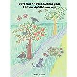 """Gute-Nacht-Geschichten vom kleinen Apfelb�umchenvon """"Ludwig Hellmann"""""""