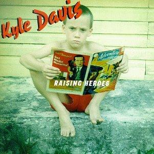 Raising Heroes, Davis, Kyle