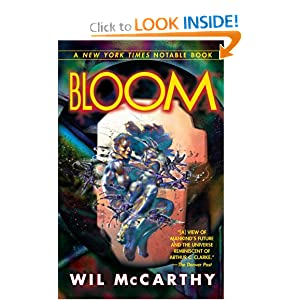 Bloom by Wil McCarthy