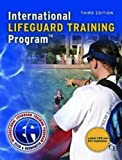 By ELLIS & ASSOCIATES: International Lifeguard Training Program (Revised) Third (3rd) Edition