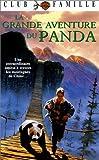 echange, troc La Grande Aventure Du Panda [VHS]