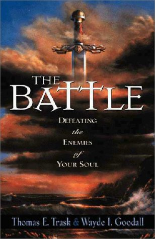 Image for Battle : Defeating the Enemies of Your Soul