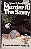 Murder at the Savoy (A Martin Beck Police Mystery) (0394723422) by Maj Sjowall