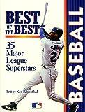 Best of the Best, Baseball: 35 Major League Superstars